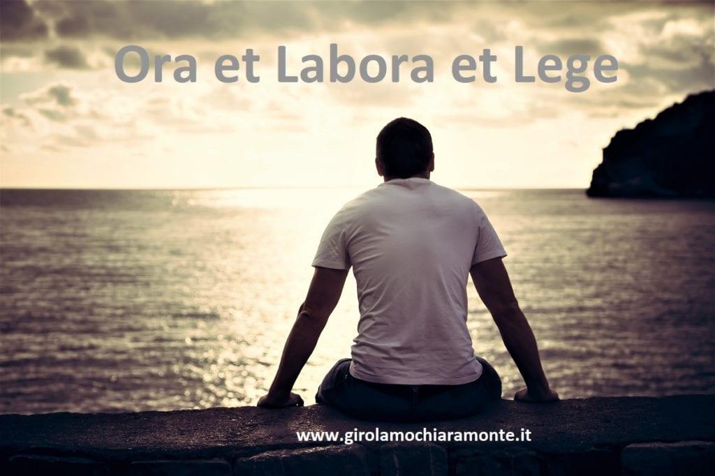 Ora et Labora et LEge